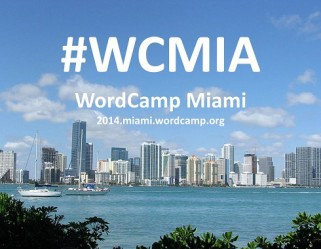 WordCamp Miami & Why No One Cares About Your Content (Yet)