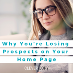 Why You're Losing Prospects on Your Home Page